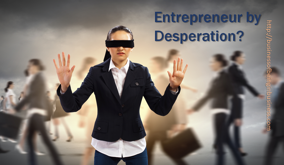 image of blindfolded woman depicting an entrepreneur by desperation